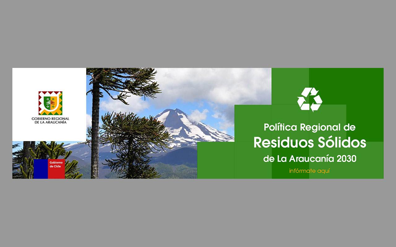 Política regional de resíduos sólidos de La Araucanía 2030